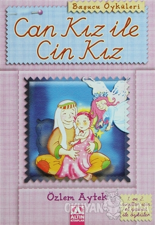 Can Kız ile Cin Kız - Özlem Aytek - Altın Kitaplar