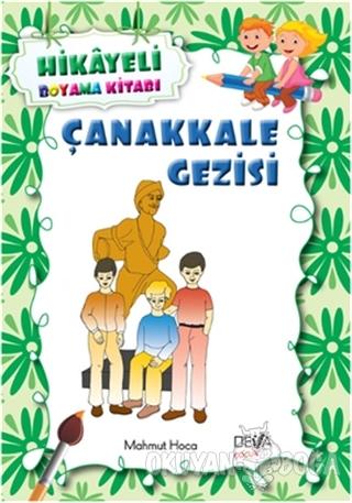 Çanakkale Gezisi - Mahmut Özkoca - Deva Yayıncılık