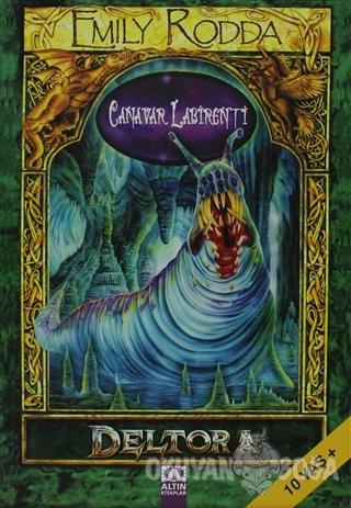 Canavar Labirenti - Emily Rodda - Altın Kitaplar