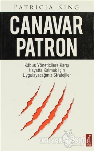 Canavar Patron - Patricia King - Crea Yayınları