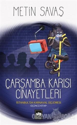 Çarşamba Karısı Cinayetleri - İstanbul'da Karnaval Üçlemesi 3