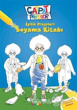 Çatpat Profesör - İyilik Projeleri Boyama Kitabı