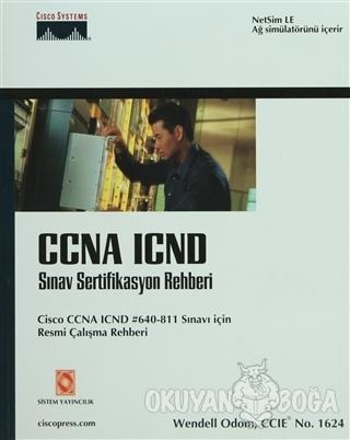 CCNA ICND Sınav Sertifikasyon Rehberi - Wendell Odom - Sistem Yayıncıl