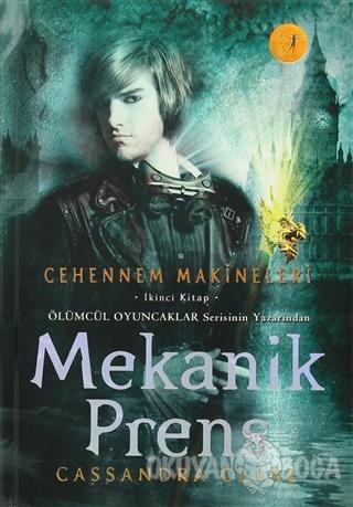 Cehennem Makineleri İkinci Kitap: Mekanik Prens (Ciltli)
