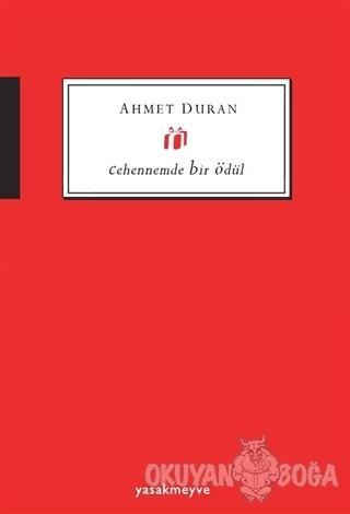 Cehennemde Bir Ödül - Ahmet Duran - Yasakmeyve