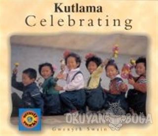 Celebrating / Kutlama - Gwenyth Swain - Milet Yayınları