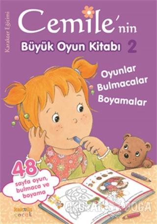 Cemile'nin Büyük Oyun Kitabı - 2 - Kolektif - Kaknüs Yayınları