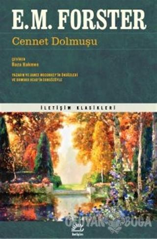 Cennet Dolmuşu (Ciltli) - E. M. Forster - İletişim Yayınevi