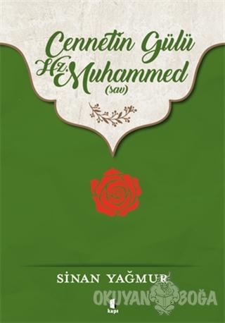 Cennetin Gülü Hz. Muhammed (sav)