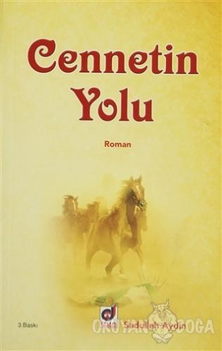 Cennetin Yolu - Sadullah Aydın - Dua Yayınları