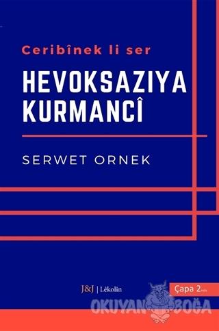 Ceribinek li Ser - Hevoksazıya Kurmanci
