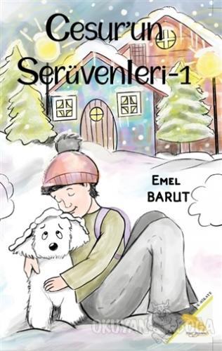 Cesur'un Serüvenleri 1 - Emel Barut - Simer Yayınevi