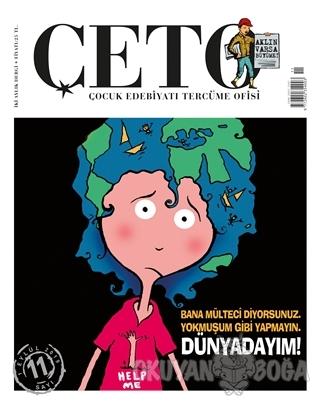 Çeto Çocuk Edebiyatı Tercüme Ofisi Dergisi Sayı: 11