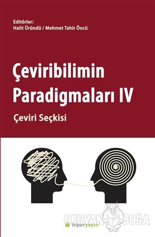 Çeviribilimin Paradigmaları 4 - Halit Üründü - Hiperlink Yayınları