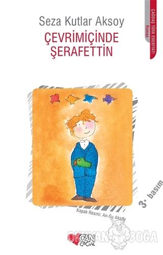 Çevrimiçinde Şerafettin - Seza Kutlar Aksoy - Can Çocuk Yayınları