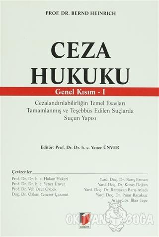 Ceza Hukuku Genel Kısım - 1 - Bernd Heinrich - Adalet Yayınevi - Ders