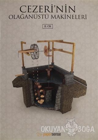 Cezeri'nin Olağanüstü Makineleri Cilt: 2
