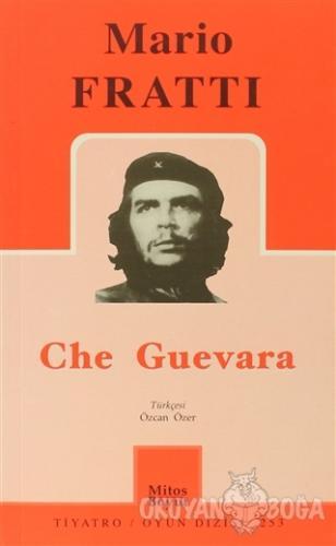Che Guevara - Mario Fratti - Mitos Boyut Yayınları