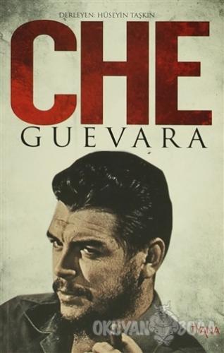 Che Guevara - Hüseyin Taşkın - Tyana Yayınevi