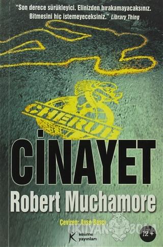 Cherub 4: Cinayet - Robert Muchamore - Kelime Yayınları
