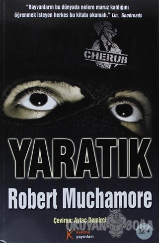 Cherub 6: Yaratık - Robert Muchamore - Kelime Yayınları