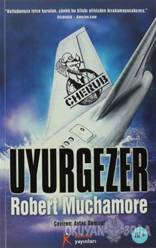 Cherub 9: Uyurgezer - Robert Muchamore - Kelime Yayınları