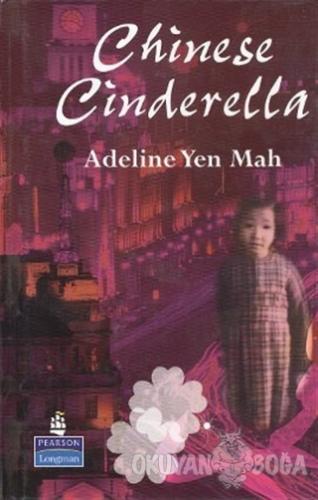 Chinese Cinderella (Ciltli) - Mah Adeline Yen - Pearson Hikaye Kitapla