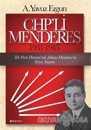 CHP'li Menderes (1931-1945)
