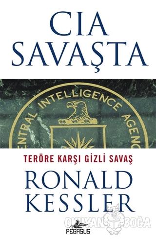 CIA Savaşta - Ronald Kessler - Pegasus Yayınları