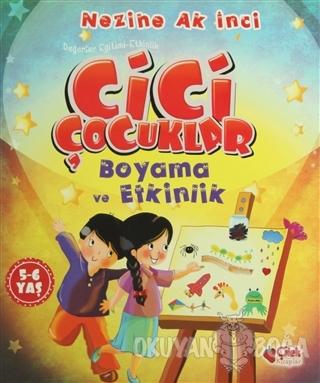 Cici Çocuklar Boyama ve Etkinlik - Nezihe Ak İnci - Çilek Kitaplar