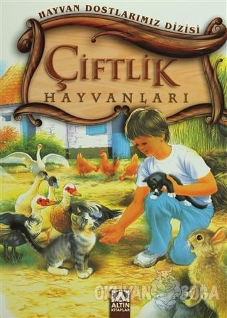 Çiftlik Hayvanları - Wilfried Carstens - Altın Kitaplar