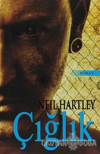 Çığlık - Neil Hartley - Kalipso Yayınları