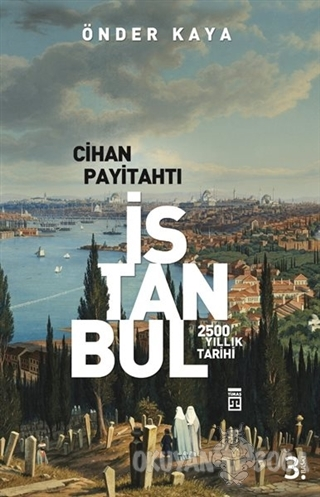 Cihan Payitahtı İstanbul - Önder Kaya - Timaş Yayınları
