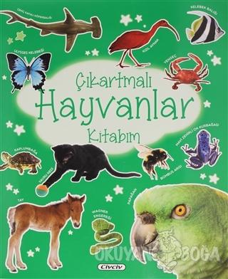 Çıkartmalı Hayvanlar Kitabım - Kolektif - Civciv