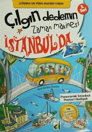 Çılgın Dedemin Zaman Makinesi İstanbul'da (10 Kitap Takım) - Sara Gürb