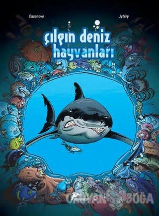 Çılgın Deniz Hayvanları