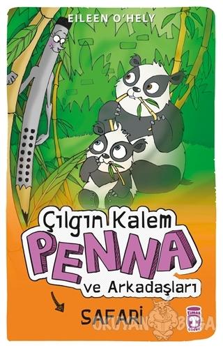 Çılgın Kalem Penna ve Arkadaşları Safari Gezisinde - Eileen O'Hely - T
