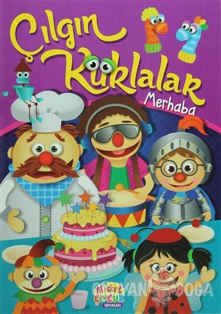 Çılgın Kuklalar - Merhaba - Kolektif - Misket Çocuk Yayınları