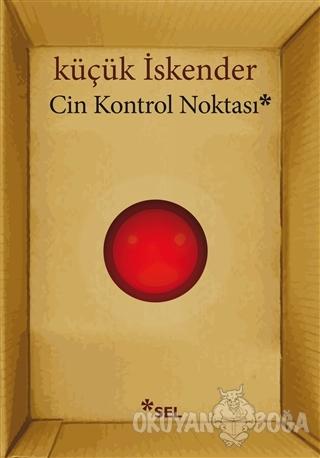 Cin Kontrol Noktası - Küçük İskender - Sel Yayıncılık
