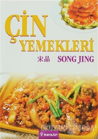 Çin Yemekleri - Song Jing - İnkılap Kitabevi