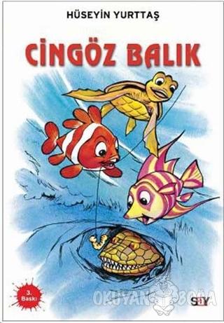 Cingöz Balık - Hüseyin Yurttaş - Say Çocuk