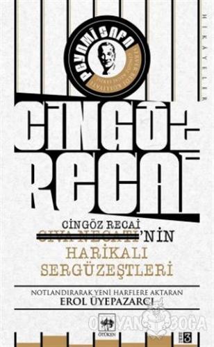 Cingöz Recai-Civa Necati'nin Harikalı Sergüzeştleri