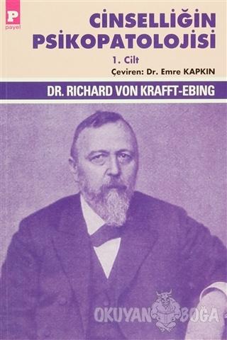 Cinselliğin Psikopatolojisi (2 Cilt Takım) - Richard Von Krafft-Ebing