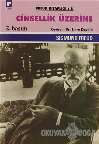 Cinsellik Üzerine - Sigmund Freud - Payel Yayınları