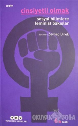 Cinsiyetli Olmak - Zeynep Direk - Yapı Kredi Yayınları