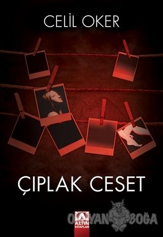 Çıplak Ceset - Celil Oker - Altın Kitaplar