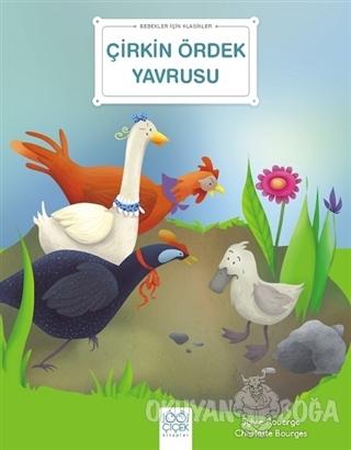 Çirkin Ördek Yavrusu - Bebekler İçin Klasikler - Sylvie Roberge - 1001