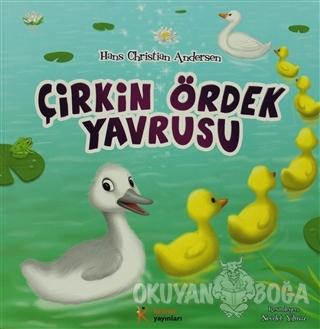 Çirkin Ördek Yavrusu - Hans Christian Andersen - Kelime Yayınları