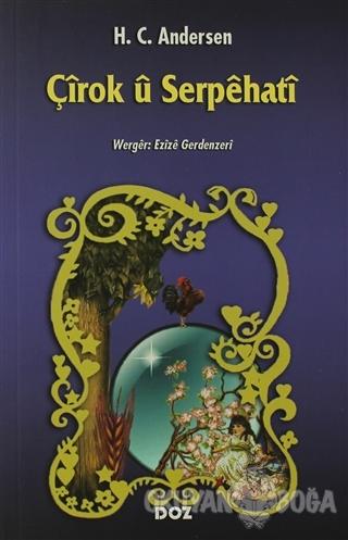 Çirok u Serpehati - Hans Christian Andersen - Doz Basım Yayın