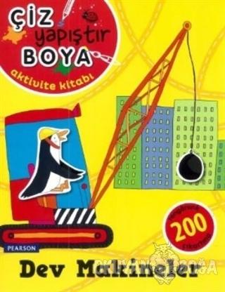 Çiz Yapıştır Boya - Dev Makineler - Mandy Archer - Pearson Çocuk Kitap